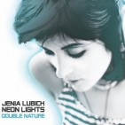 Jenia Lubich/ Neon Lights: EP, Double Nature